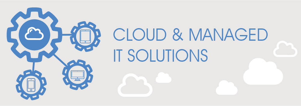 cloud and managed it solutions